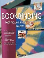 Bookbinding techniques and projects : decorative techniques
