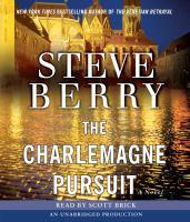 The Charlemagne pursuit : a novel (AUDIOBOOK)